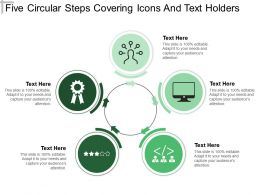 Five Circular Steps Covering Icons And Text Holders