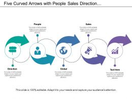 Five Curved Arrows With People Sales Direction And Global Icons