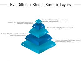 Five Different Shapes Boxes In Layers
