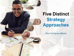 Five Distinct Strategy Approaches Powerpoint Presentation Slides