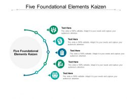 Five Foundational Elements Kaizen Ppt Powerpoint Presentation Styles Format Ideas Cpb