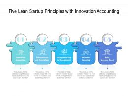 Five Lean Startup Principles With Innovation Accounting