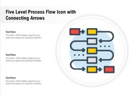Five Level Process Flow Icon With Connecting Arrows