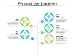 Five Levels User Engagement Ppt Infographic Template Clipart Images Cpb