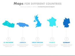 Five Maps For Different Countries Powerpoint Slides