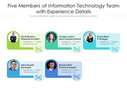 Five Members Of Information Technology Team With Experience Details