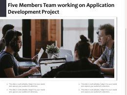 Five Members Team Working On Application Development Project