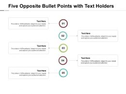 Five Opposite Bullet Points With Text Holders