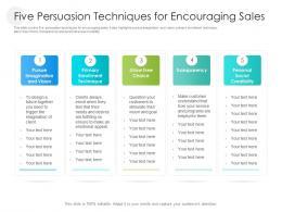 Five Persuasion Techniques For Encouraging Sales