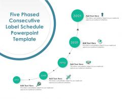 Five Phased Consecutive Label Schedule Timeline Powerpoint Template