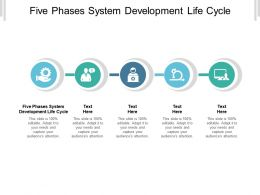 Five Phases System Development Life Cycle Ppt Powerpoint Presentation Icon Design Ideas Cpb