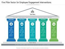 Five Pillar Vector For Employee Engagement Interventions Infographic Template