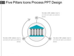 Five Pillars Icons Process Ppt Design