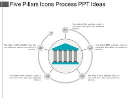 Five Pillars Icons Process Ppt Ideas