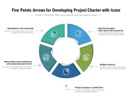 Five Points Arrows For Developing Project Charter With Icons