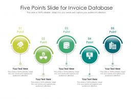 Five Points Slide For Invoice Database Infographic Template