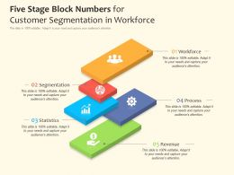 Five Stage Block Numbers For Customer Segmentation In Workforce