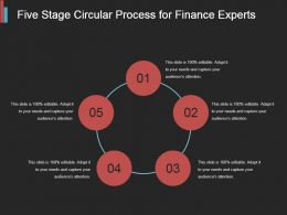 Five Stage Circular Process For Finance Experts Ppt Background