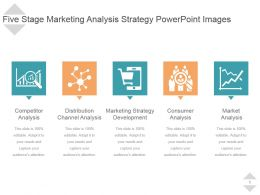 Five Stage Marketing Analysis Strategy Powerpoint Images