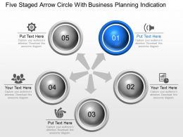 Five Staged Arrow Circle With Business Planning Indication Powerpoint Template Slide