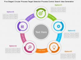 Five Staged Circular Process Target Selection Process Control Search Idea Generation Flat Ppt Design