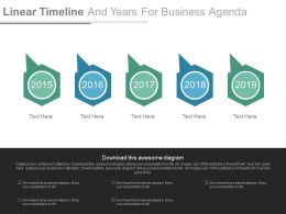 Five Staged Linear Timeline And Years For Business Agenda Powerpoint Slides