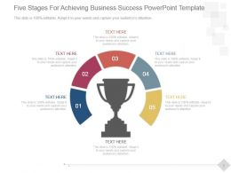 Five Stages For Achieving Business Success Powerpoint Template