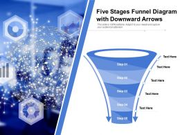 Five Stages Funnel Diagram With Downward Arrows