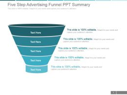 Five Step Advertising Funnel Ppt Summary