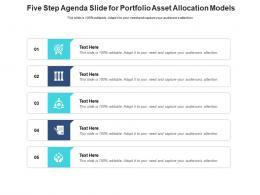 Five Step Agenda Slide For Portfolio Asset Allocation Models Infographic Template