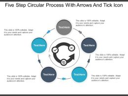Five Step Circular Process With Arrows And Tick Icon