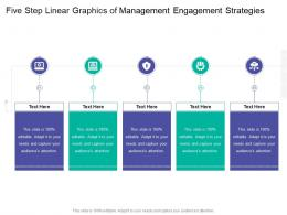 Five Step Linear Graphics Of Management Engagement Strategies Infographic Template