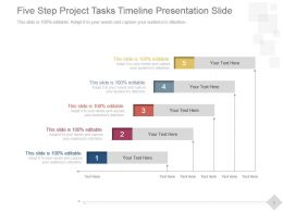 Five Step Project Tasks Timeline Presentation Slide