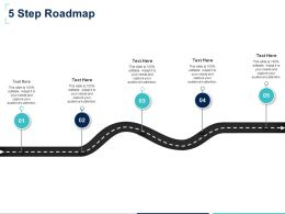 Five Step Roadmap F882 Ppt Powerpoint Presentation Slides Example Topics