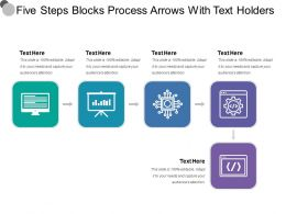 Five Steps Blocks Process Arrows With Text Holders