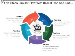 Five Steps Circular Flow With Basket Icon And Text Boxes