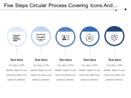 Five Steps Circular Process Covering Icons And Text Boxes