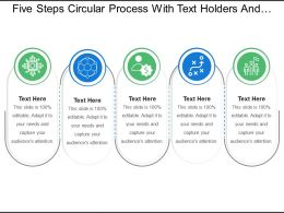 Five Steps Circular Process With Text Holders And Icons 1