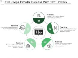 Five Steps Circular Process With Text Holders And Icons