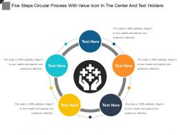 five_steps_circular_process_with_value_icon_in_the_center_and_text_holders_Slide01