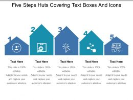 Five Steps Huts Covering Text Boxes And Icons