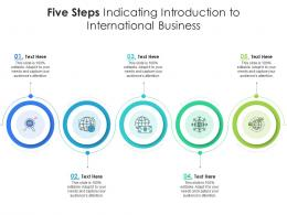 Five Steps Indicating Introduction To International Business Infographic Template
