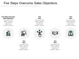 Five Steps Overcome Sales Objections Ppt Powerpoint Presentation Inspiration Portfolio Cpb