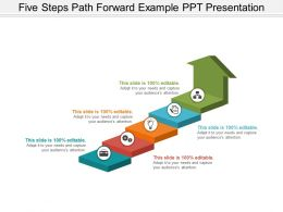 Five Steps Path Forward Example Ppt Presentation
