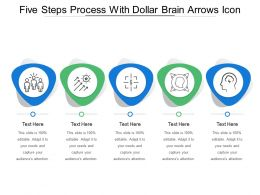 Five Steps Process With Dollar Brain Arrows Icon