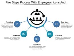 Five Steps Process With Employees Icons And Text Holders