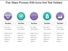 Five Steps Process With Icons And Text Holders