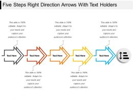 Five Steps Right Direction Arrows With Text Holders