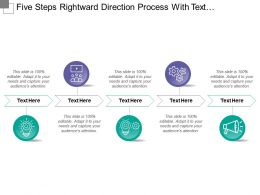 Five Steps Rightward Direction Process With Text Holders And Icons