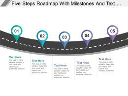 Five Steps Roadmap With Milestones And Text Holders